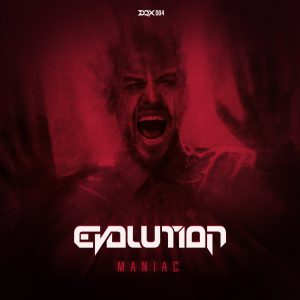 [DQX004] Evolution – Maniac