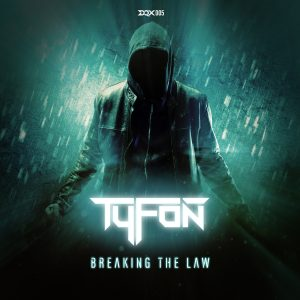 [DQX005] Tyfon – Breaking The Law