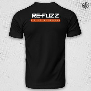 Re-Fuzz – Rise Of The Unknown T-Shirt